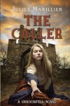 The Caller  - Juliet Marillier