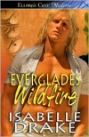 Everglades Wildfire - Isabelle Drake
