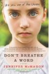Don't Breathe a Word: A Novel - Jennifer McMahon