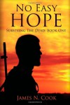 No Easy Hope: 1 (Surviving the Dead) - James N. Cook