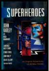 Superheroes - John Varley, Ricia Mainhardt, Mainhardt