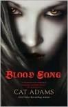 Blood Song (Blood Singer #1) - Cat Adams