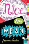 Nice and Mean - Jessica Leader