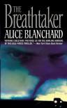The Breathtaker - Alice Blanchard