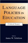 Language Policies In Education Pr - James W. Tollefson (Editor)