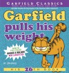 Garfield Pulls His Weight: His 26th Book - Jim Davis