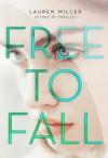 Free to Fall - Lauren   Miller