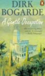 A Gentle Occupation (Penguin Fiction) (Spanish Edition) - Dirk Bogarde