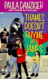 Thames Doesn't Rhyme with James - Paula Danziger