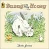 Bunny My Honey - Anita Jeram
