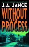Without Due Process - J.A. Jance