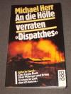 An Die Hölle Verraten. Dispatches - Michael Herr