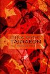 Tainaron: Mail from Another City - Leena Krohn