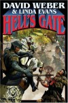 Hell's Gate  - David Weber, Linda Evans