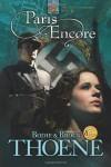 Paris Encore - Bodie Thoene, Brock Thoene