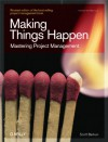 Making Things Happen: Mastering Project Management - Scott Berkun