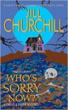 Who's Sorry Now? - Jill Churchill