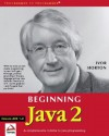 Beginning Java 2 - Ivor Horton