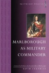 Marlborough As Military Commander - David G. Chandler