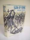 Sun Of York - Ronald Welch