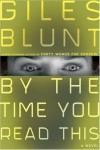 By the Time You Read This: A Novel - Giles Blunt