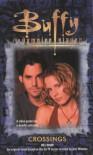 Crossings (Buffy the Vampire Slayer) - Mel Odom