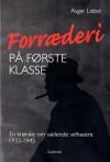 Forræderi på første klasse - Asger Liebst