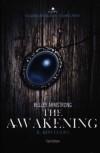The awakening: Il risveglio  - Kelley Armstrong, Chiara Marmugi, Simona Adami