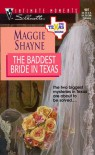 The Baddest Bride In Texas - Maggie Shayne