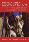 The Year's Best Science Fiction: Thirtieth Annual Collection - Gardner R. Dozois