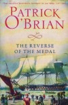 The Reverse of the Medal (Aubrey/Maturin #11) - Patrick O'Brian
