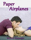 Paper Airplanes - Monica Alexander