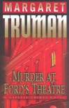 Murder at Ford's Theatre (Capital Crimes, #19) - Margaret Truman