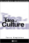 The Idea of Culture - Terry Eagleton