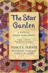 The Star Garden - Nancy E. Turner