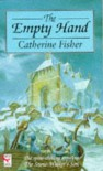 The Empty Hand - Catherine Fisher