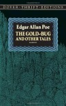 The Gold-Bug and Other Tales - Edgar Allan Poe, Stanley Appelbaum