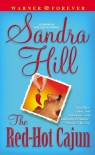The Red-Hot Cajun (Warner Forever) - Sandra Hill