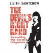 The Devil's Right Hand - Lilith Saintcrow