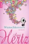 Wunschkonzert: Roman - Anne Hertz