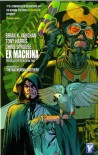Ex Machina: The Deluxe Edition, Vol. 2 - Brian K. Vaughan, Tony Harris