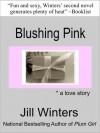 Blushing Pink - Jill Winters