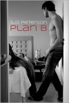 Plan B - SJD Peterson