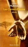 1. Les Cornes d'Ivoire : Petite soeur blanche - Lorris MURAIL