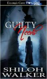 Guilty Needs - Shiloh Walker