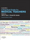 A Practical Guide for Medical Teachers - John A Dent