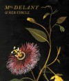 Mrs. Delany and Her Circle - Mark Laird, Alicia Weisberg-Roberts
