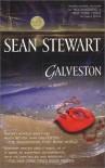 Galveston - Sean Stewart