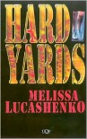 Hard Yards - Melissa Lucashenko