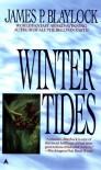 Winter Tides - James P. Blaylock